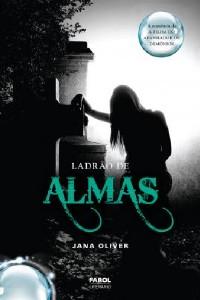 LADRAO DE ALMAS - A FILHA DO APANHADOR DE DEMONIOS - LIVRO II