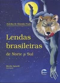 LENDAS BRASILEIRAS DE NORTE A SUL