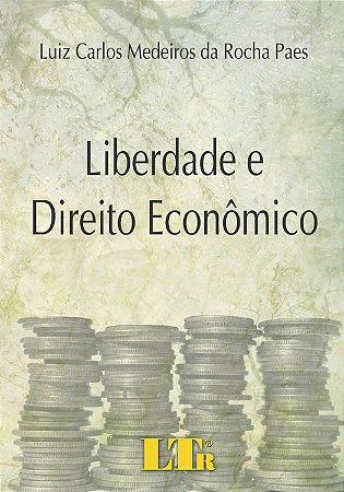 LIBERDADE E DIREITO ECONOMICO