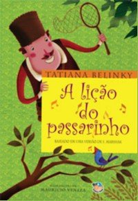 LICAO DO PASSARINHO, A