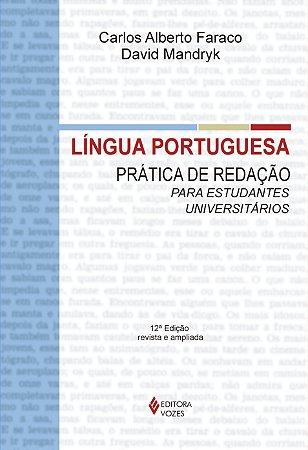 LINGUA PORTUGUESA - PRATICA DE REDACAO PARA ESTUDANTES UNIVERSITARIOS