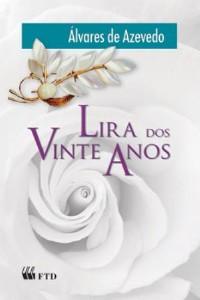 LIRA DOS VINTE ANOS - COL. GRANDES LEITURAS