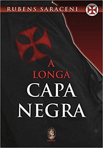 LONGA CAPA NEGRA, A