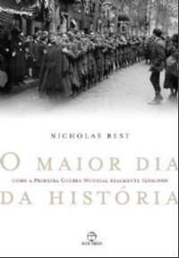 MAIOR DIA DA HISTORIA, O