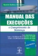 """MANUAL DAS EXECUCOES E CUMPRIMENTO DE SENTENCA """"COM PRATICA"""""""