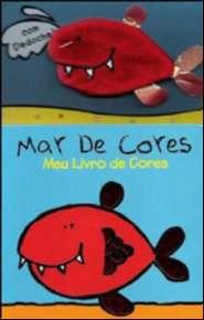 MAR DE CORES - MEU LIVRO DE CORES - COL. DEDOCHE