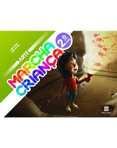 MARCHA CRIANCA ARTE 2 ANO - COL.MARCHA CRIANCA