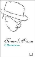 MARINHEIRO, O - COL. FERNANDO PESSOA