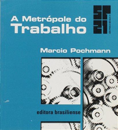 METROPOLE DO TRABALHO, A