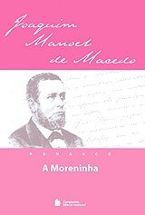 MORENINHA, A - COL. CLASSICOS DA NOSSA LINGUA