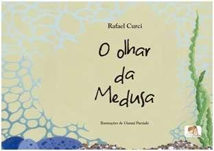 OLHAR DA MEDUSA, O