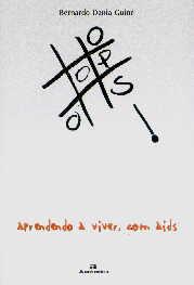 OPS! APRENDENDO A VIVER, COM AIDS