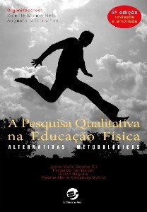 PESQUISA QUALITATIVA NA EDUCACAO FISICA, A - ALTERNATIVAS METODOLOGICAS