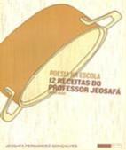 POESIA NA ESCOLA 12 RECEITAS DO PROFESSOR JEOSAFA - ENSINO MEDIO