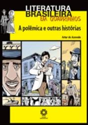 POLEMICA E OUTRAS HISTORIAS, A - COL. LITERATURA BRASILEIRA EM QUADRINHOS