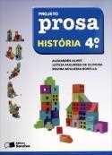 PROJETO PROSA HISTORIA - 4 ANO
