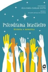 PSICODRAMA BRASILEIRO - HISTORIA E MEMORIAS