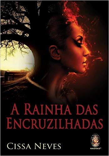 RAINHA DAS ENCRUZILHADAS, A