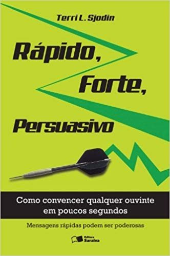 RAPIDO,FORTE, PERSUASIVO