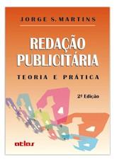 REDACAO PUBLICITARIA - TEORIA E PRATICA