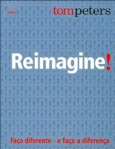 REIMAGINE! - FACA DIFERENTE E FACA A DIFERENCA
