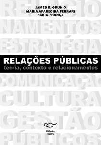 RELACOES PUBLICAS - TEORIA, CONTEXTO E RELACIONAMENTOS