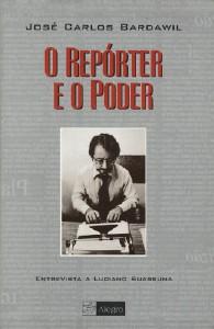 REPORTER E O PODER, O