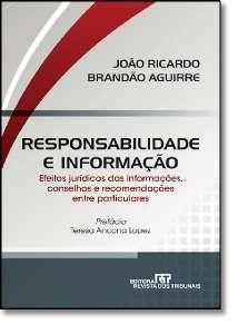 RESPONSABILIDADE E INFORMACAO - EFEITOS JURIDICOS DAS INFORMACOES, CONSELHO