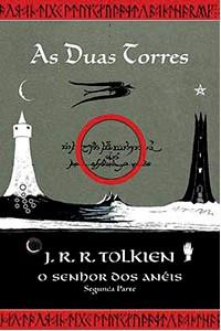 SENHOR DOS ANEIS, O - AS DUAS TORRES - VOL. 2 (CAPA NOVA)