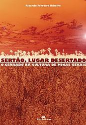 SERTAO, LUGAR DESERTADO. O CERRADO NA CULTURA DE MINAS GERAIS - VOL.2