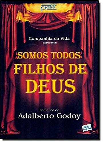 SOMOS TODOS FILHOS DE DEUS