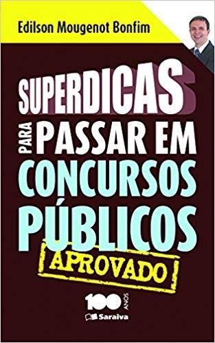 SUPERDICAS PARA PASSAR EM CONCURSOS PUBLICOS