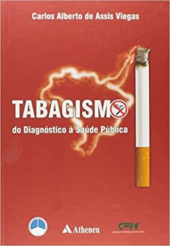 TABAGISMO - DO DIAGNOSTICO A SAUDE PUBLICA