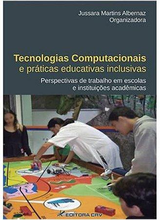 TECNOLOGIAS COMPUTACIONAIS E PRATICAS EDUCATIVAS INCLUSIVAS: PERSPECTIVAS D