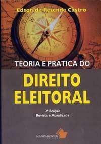 TEORIA E PRATICA DO DIREITO ELEITORAL