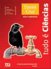 TUDO E CIENCIAS - MEIO AMBIENTE - 6 ANO / 5 SERIE