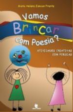 VAMOS BRINCAR COM POESIA  ATIVIDADES CRIATIVAS COM POESIAS - COL. EDUCACAO