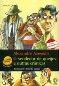 VENDEDOR DE QUEIJOS E OUTRAS CRONICAS, O