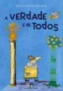 VERDADE E DE TODOS, A