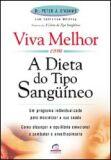 VIVA MELHOR COM A DIETA DO TIPO SANGUINEO