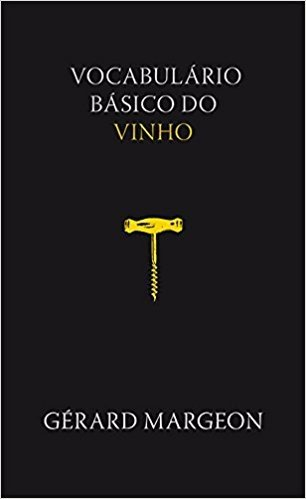VOCABULARIO BASICO DO VINHO