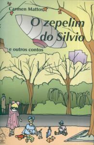 ZEPELIM DO SILVIO, O - E OUTROS ASSUNTOS