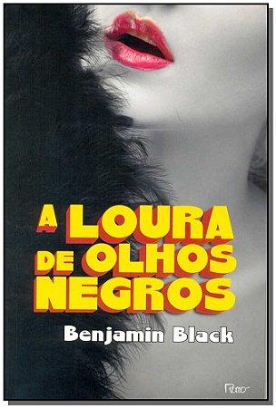 Loura de Olhos Negros, A