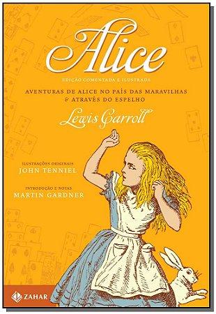 Alice - Edição Comemorativa e Ilustrada