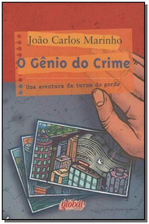 Gênio do Crime, o - uma Aventura da Turma do Gordo