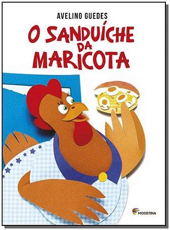 Sanduíche da Maricota, O
