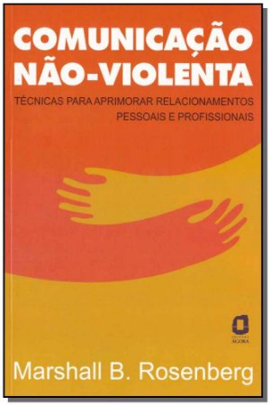 Comunicação Não - Violenta