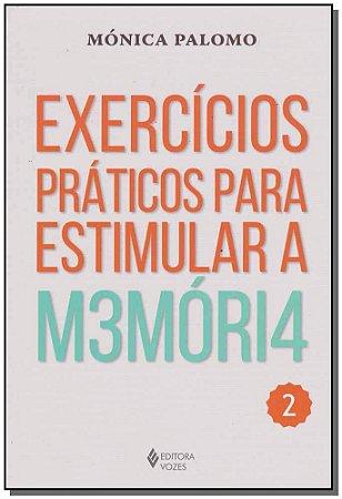Exercícios Práticos Para Estimular a M3móri4 - 2
