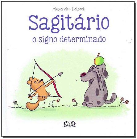 Sagitário - O Signo Determinado