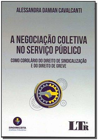 Negociação Coletiva no Serviço Público, A - 01Ed/18